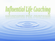 Influential Life Coaching